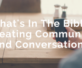 What's In The Bible: Creating Community and Conversations