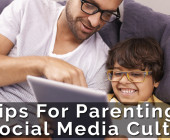 5 Tips For Parenting In A Social Media Culture